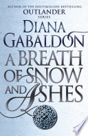 A Breath Of Snow And Ashes : fuse of rebellion has already...