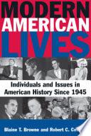 Modern American Lives