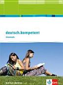 deutsch kompetent  Ausgabe f  r Nordrhein Westfalen Sch  lerbuch Einf  hrungs  und Qualifikationsphase mit Onlineangebot