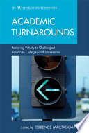 Academic Turnarounds : is too easy to mistake a single initiative_mounting...