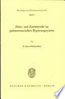 Zitier- und Zutrittsrecht im parlamentarischen Regierungssystem