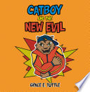 Catboy And The New Evil
