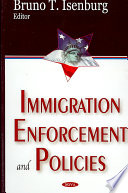 Immigration Enforcement and Policies