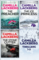 Camilla Lackberg Crime Thrillers 1 3  The Ice Princess  The Preacher  The Stonecutter