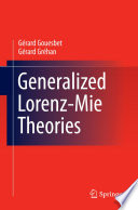 Generalized Lorenz Mie Theories : and an electromagnetic plane wave, is...
