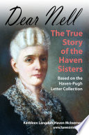 Dear Nell The True Story Of The Haven Sisters