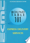 ECMT Round Tables Express Delivery Services Report of the One-Hundred and First Round Table on Transport Economics Held in Paris on 16-17 November 1995