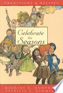 Celebrate the Seasons with Traditions and Recipes