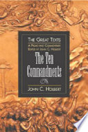 The Ten Commandments : and understanding the lectionary texts for the...