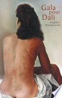Gala pour Dali   Biographie d un couple