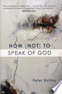 How  Not  to Speak of God
