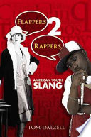 Flappers 2 Rappers : young americans, tracing slang terms and...