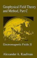 Geophysical Field Theory And Method book