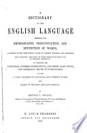Dictionary of the English Language Exhibiting Orthography  Pronunciation and Definition of Words