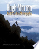 Hugh Morton  North Carolina Photographer