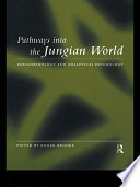 Pathways Into the Jungian World