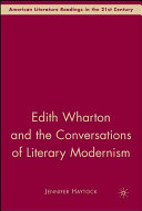 Edith Wharton And The Conversations Of Literary Modernism book