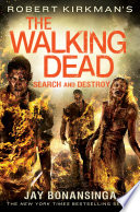 Robert Kirkman s The Walking Dead  Search and Destroy