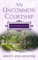 An Uncommon Courtship