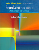 Student Solutions Manual for Stewart  Redlin  and Watson s Precalculus  Mathematics for Calculus