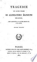 Tragedie ed altre poesie di Alessandro Manzoni Milanese