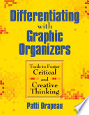 Differentiating With Graphic Organizers