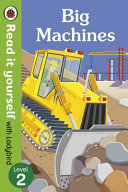 Read It Yourself with Ladybird Big Machines (Mini Hc)