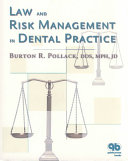 Law and Risk Management in Dental Practice