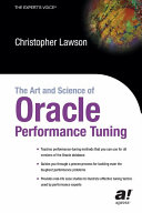The art and science of Oracle performance tuning
