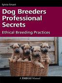 Dog Breeder's Professional Secrets