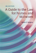 A Guide to the Law for Nurses and Midwives