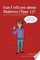 Can I Tell You About Diabetes Type 1