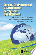 ENERGY ENVIRONMENTAL And SUSTAINABLE ECOSYSTEM DEVELOPMENT INTERNATIONAL CONFERENCE On ENERGY ENVIRONMENTAL And SUSTAINABLE ECOSYSTEM DEVELOPMENT EESED 2015