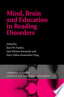 Mind  Brain and Education in Reading Disorders