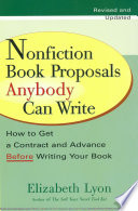 Nonfiction Book Proposals Anybody can Write (Revised and Updated) Is That Almost Every Nonfiction Book Published Is