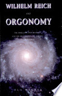 Wilhelm Reich and Orgonomy