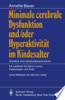 Minimale cerebrale Dysfunktion und/oder Hyperaktivität im Kindesalter