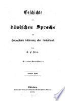 Geschichte der Dänischen Sprache und Nationalität im Herzogthum Schleswig oder Südjütland
