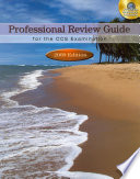 Professional Review Guide for the CCS Examination  2009 Edition