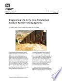 Engineering Life-Cycle Cost Comparison Study of Barrier Fencing Systems