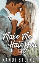 Make Me Hate You Book PDF
