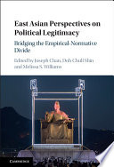 East Asian Perspectives On Political Legitimacy book