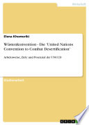 Wüstenkonvention - Die 'United Nations Convention to Combat Desertification'