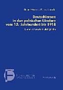 Deutschlernen in den polnischen Ländern vom 15. Jahrhundert bis 1918