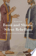 Rumi and Shams    Silent Rebellion