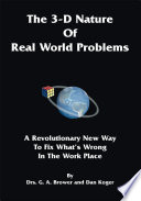 The 3 D Nature of Real World Problems