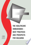 The Healthcare Ombudsman - Best Practices and Prospects for Bulgaria