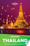 Lonely Planet   s Discover Thailand