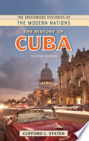 The History of Cuba  2nd Edition