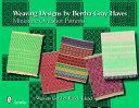 Weaving Designs by Bertha Gray Hayes